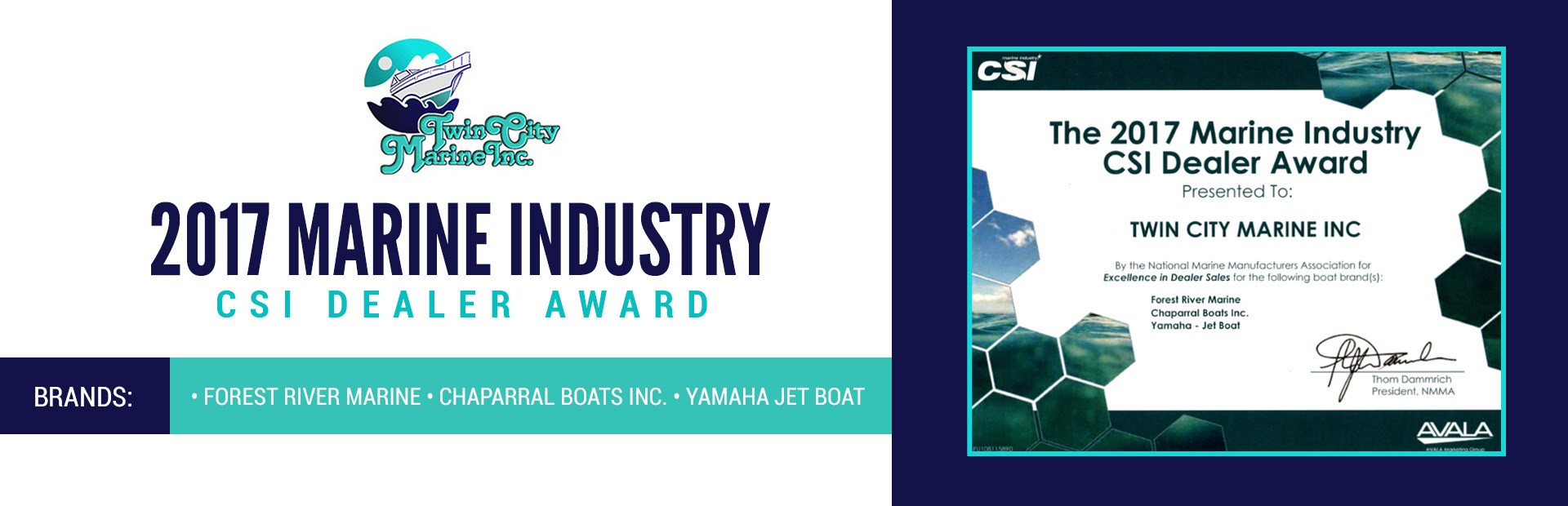 Twin City Marine received the 2017 Marine Industry CSI Dealer Award!