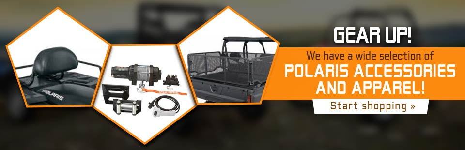 We have a wide selection of Polaris accessories and apparel! Click here to start shopping.