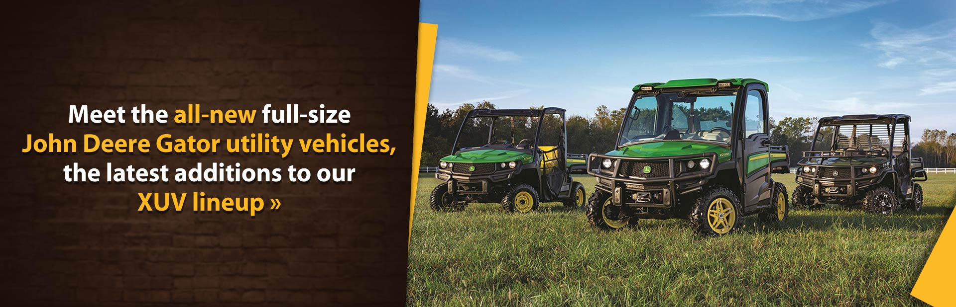Meet the all-new full-size John Deere Gator utility vehicles, the latest additions to our XUV lineup.