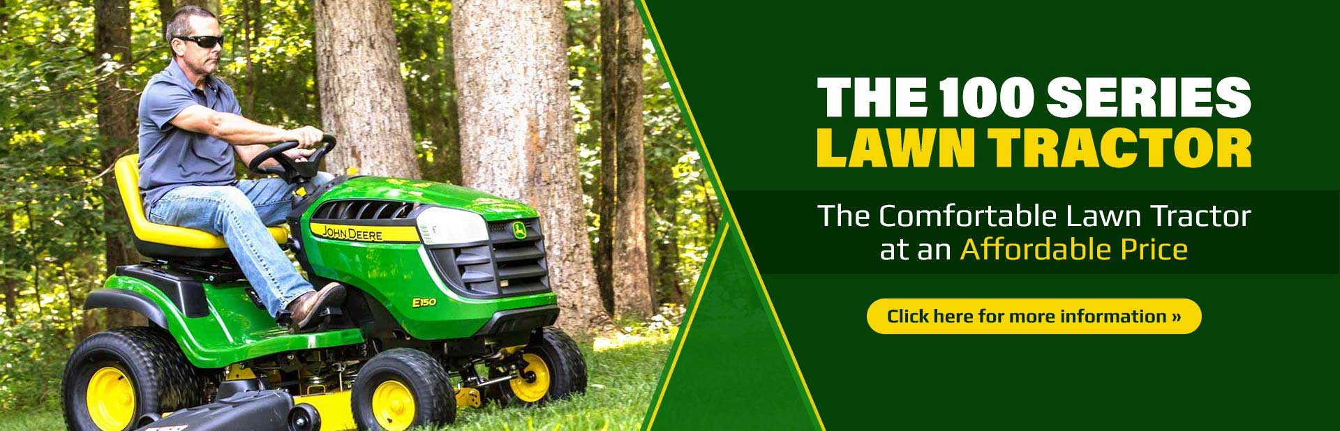 The John Deere 100 Series Lawn Tractor: Click here for more information.