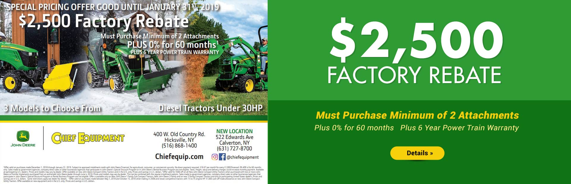 John Deere $2,500 factory rebate. Click here for details.