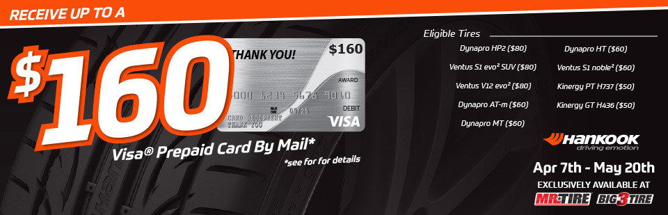 Receive Up To $160 in Visa Prepaid Card with purchase of Hankook Tires!
