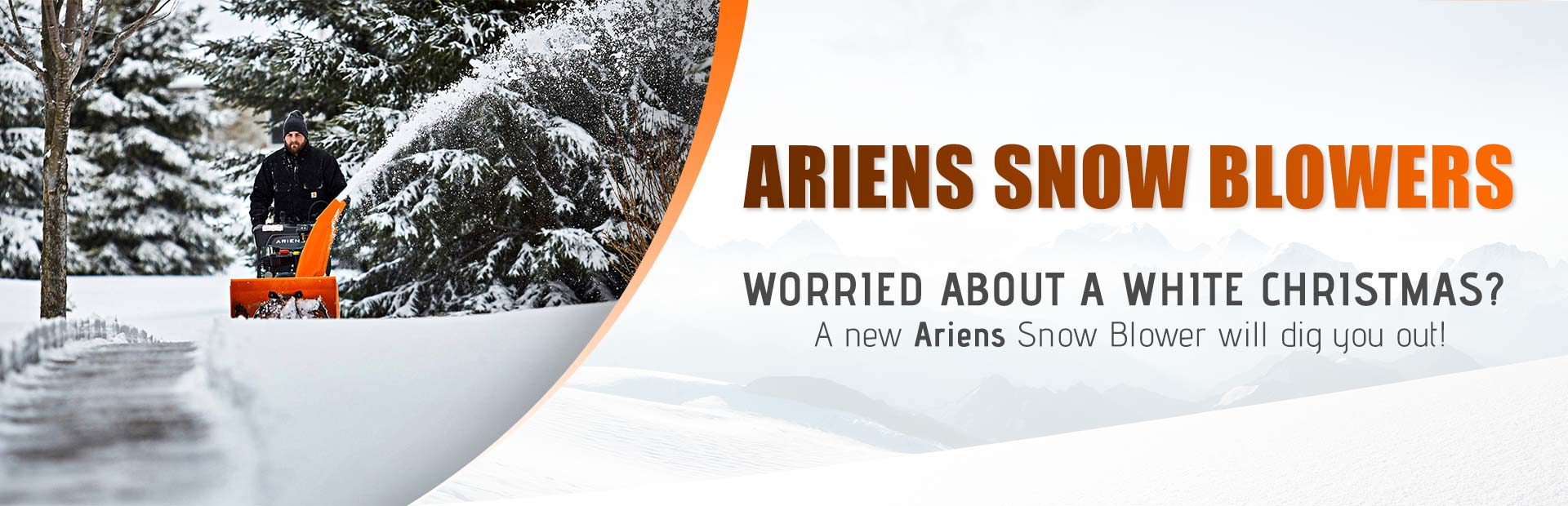 Worried about a white Christmas? A new Ariens snow blower will dig you out!