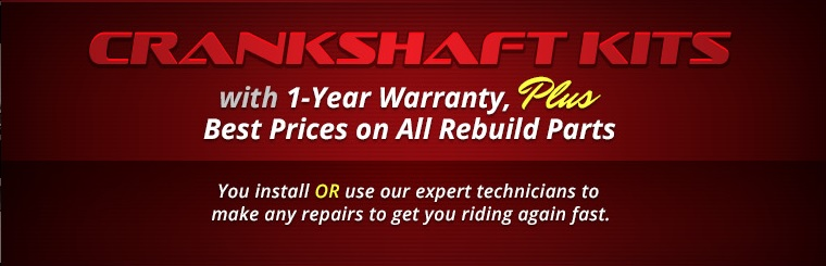 Crankshaft Kits with 1-Year Warranty, Plus Best Prices on All Rebuild Parts: Click here to request a service quote.