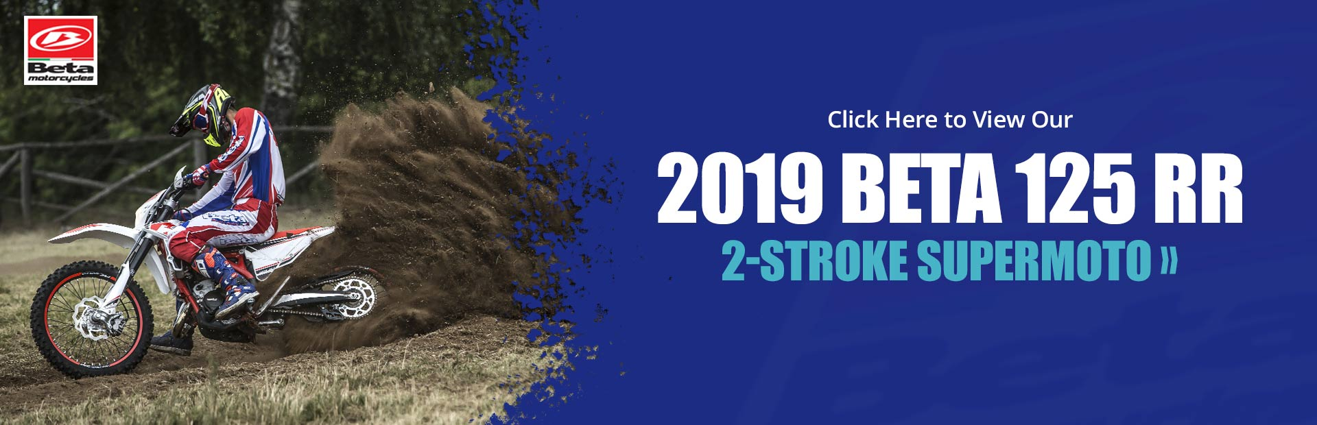 Click here to view our 2019 Beta 125 RR 2-Stroke Supermoto!