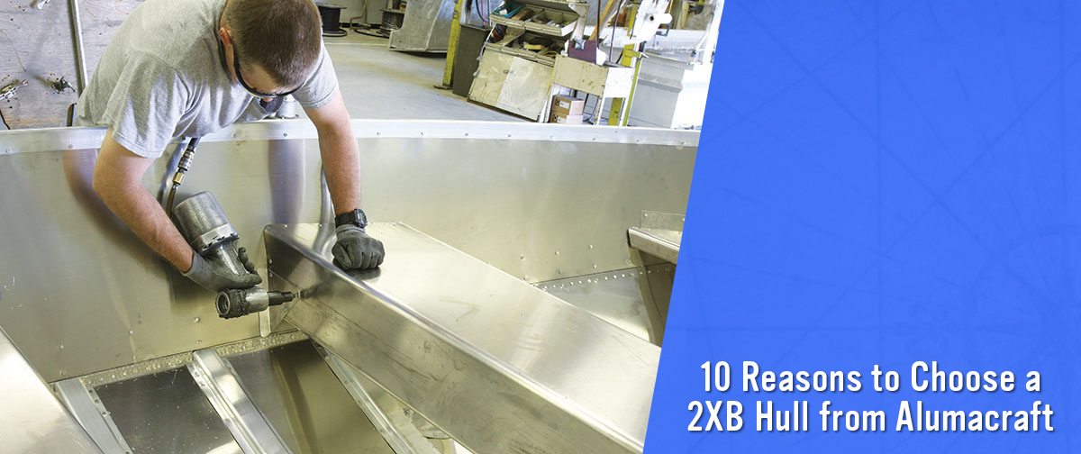 10 Reasons to Choose a 2XB Hull Grand Rapids Marine Grand