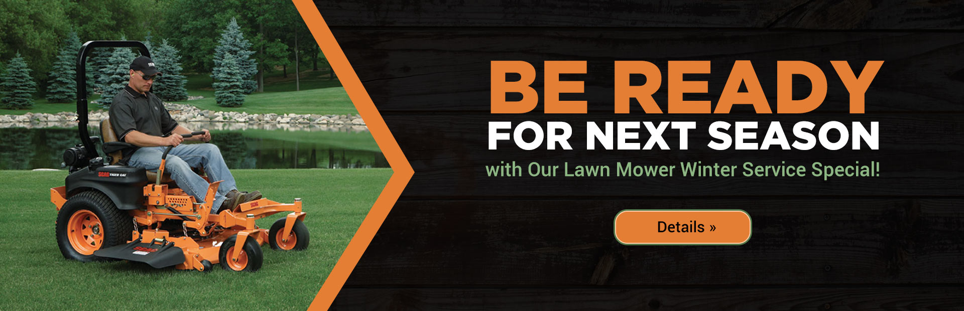 Be ready for next season with our Lawn Mower Winter Service Special! Click here for details.