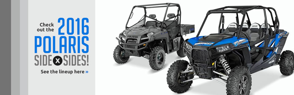 Click here to check out the 2016 Polaris side x sides!