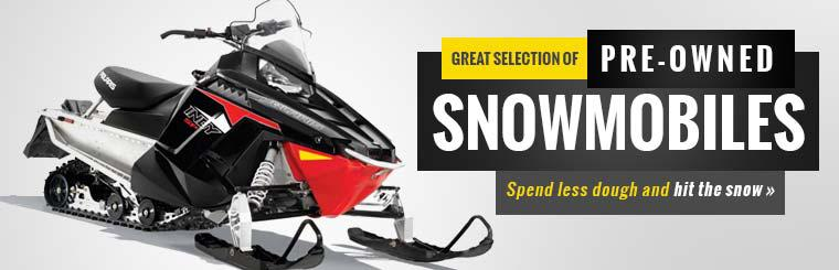 Great Selection of Pre-Owned Snowmobiles: Click here to view the models.