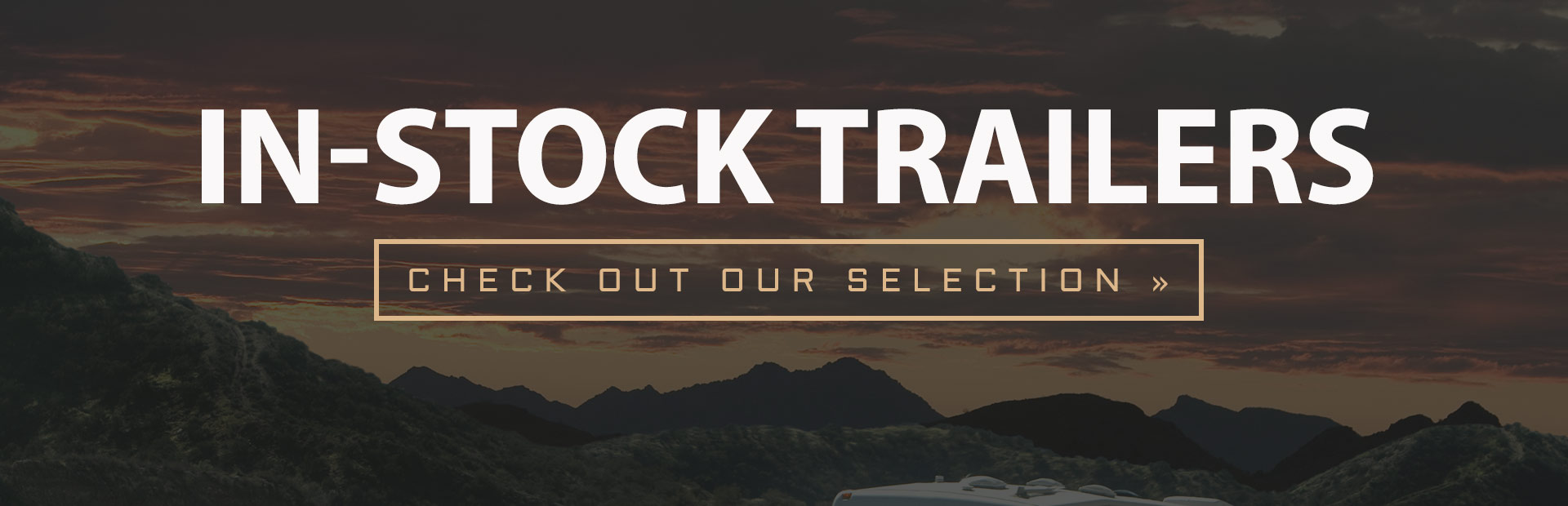 Check out our selection of in-stock trailers!
