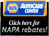 NAPA AutoCare Center: Click here for NAPA rebates!