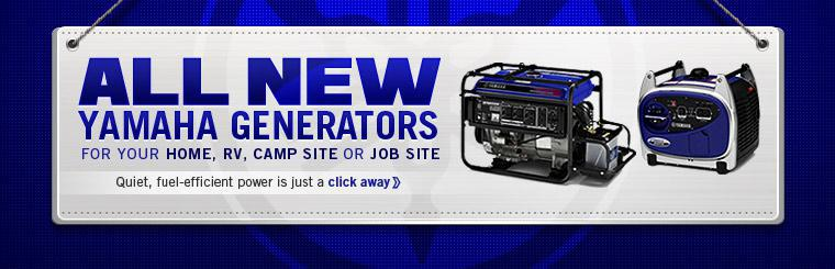 All new Yamaha generators for your home, rv, camp site or job site. Quiet, fuel-efficient power is just a click away.