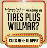 Interested in working at Tires Plus Willmar?  Click here to apply.