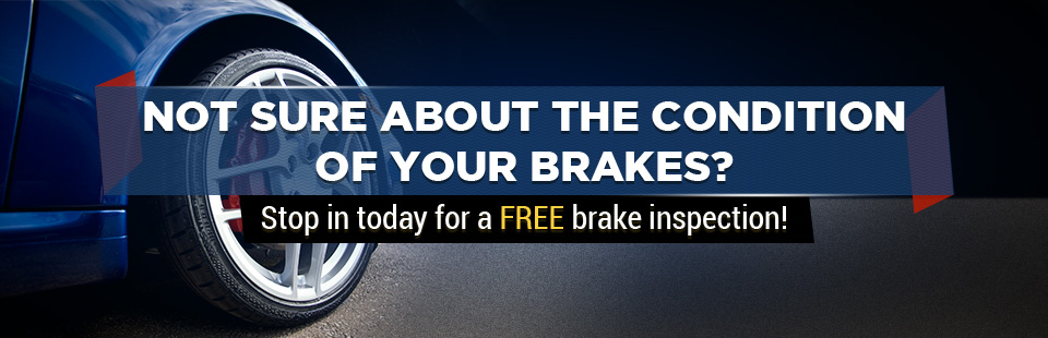 Stop in today for a free brake inspection!