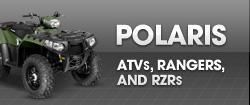 Polaris ATVs, Rangers, and RZRs