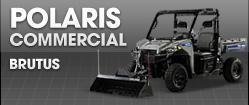 Polaris Commercial: Brutus