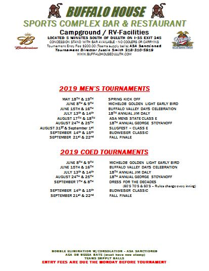 Softball Tournaments Buffalo House Duluth, MN (218) 624-9901