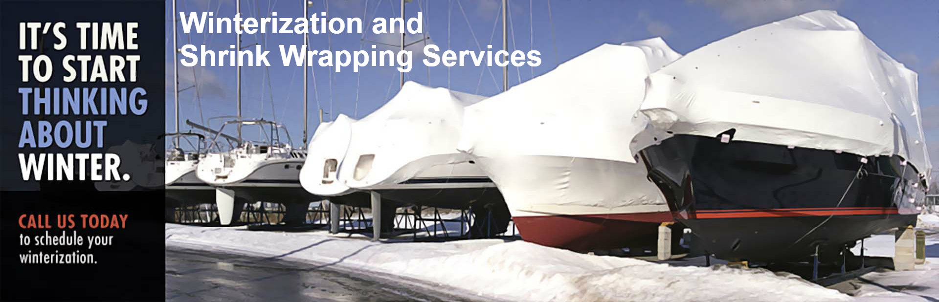 Winterization/Shrink Wrapping Services
