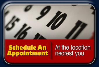 Schedule an appointment at the location nearest you.