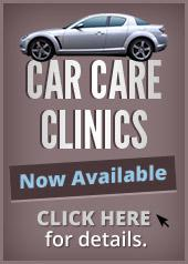 Car Care Clinics now available. Click here for details.