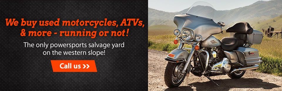 We buy used motorcycles, ATVs, and more - running or not! Click here to contact us.