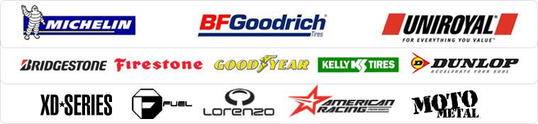 We are proud to carry Michelin®, BFGoodrich®, Uniroyal®, Bridgestone, Firestone, Goodyear, Kelly, Dunlop, XD Series, Fuel, Lorenzo, American Racing, and Moto Metal.