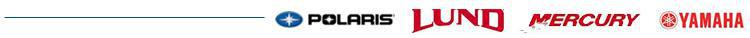 We carry products from Polaris, Lund, Mercury, and Yamaha.