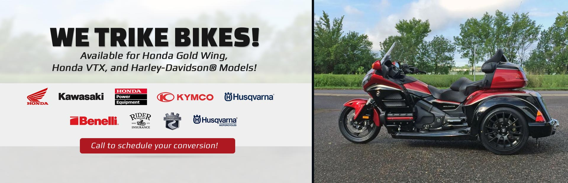 We trike bikes! Call (866) 544-3000 to schedule your conversion!