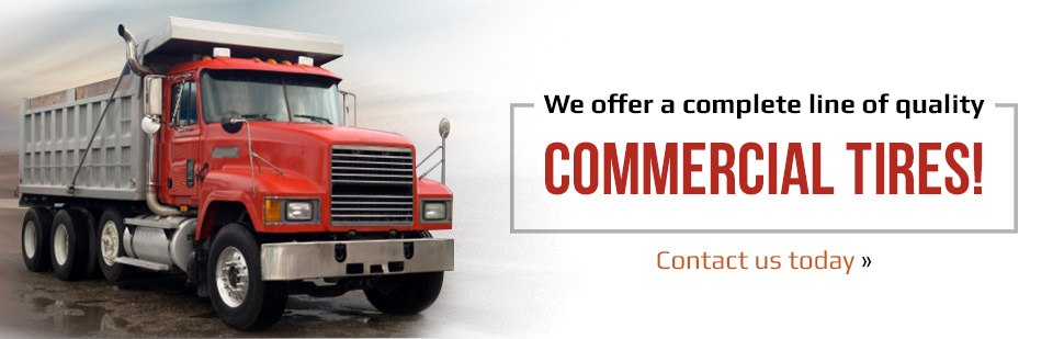 We offer a complete line of quality commercial tires! Contact us today.