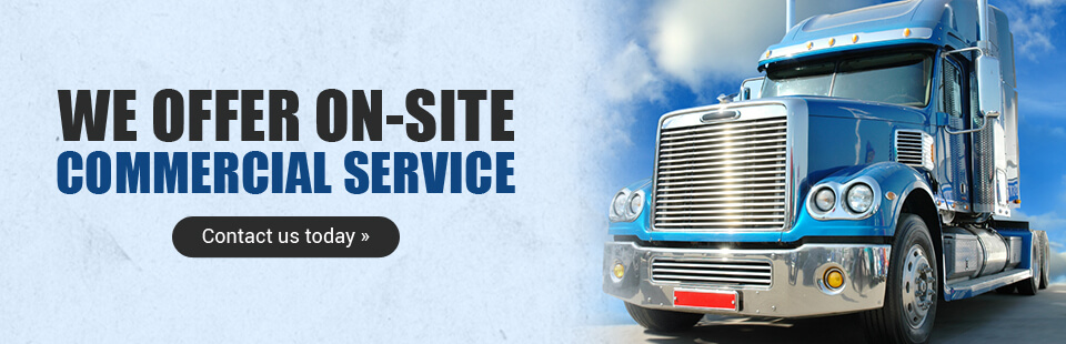 We offer on-site commercial service. Contact us today.