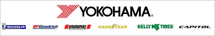 We carry products from Yokohama, Michelin®, BFGoodrich®, Uniroyal®, Goodyear, Kelly, and Capitol.