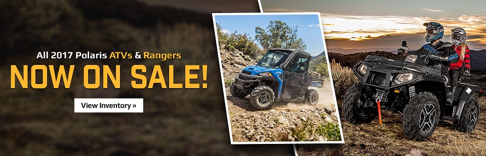 All 2017 Polaris ATVs and Rangers are now on sale! Click here to view our inventory.