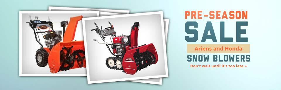 Ariens and Honda Pre-Season Snow Blower Sale: Click here to view the models.