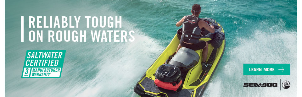 Reliably Tough on Rough Waters