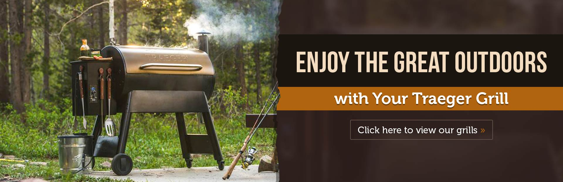 Enjoy the great outdoors with your Traeger grill!