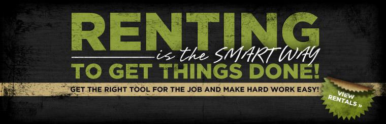 Renting is the smart way to get things done