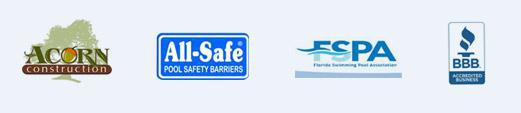 We are affiliated with Acorn Construction, All-Safe Pool Safety Barriers, FSPA, and the BBB.