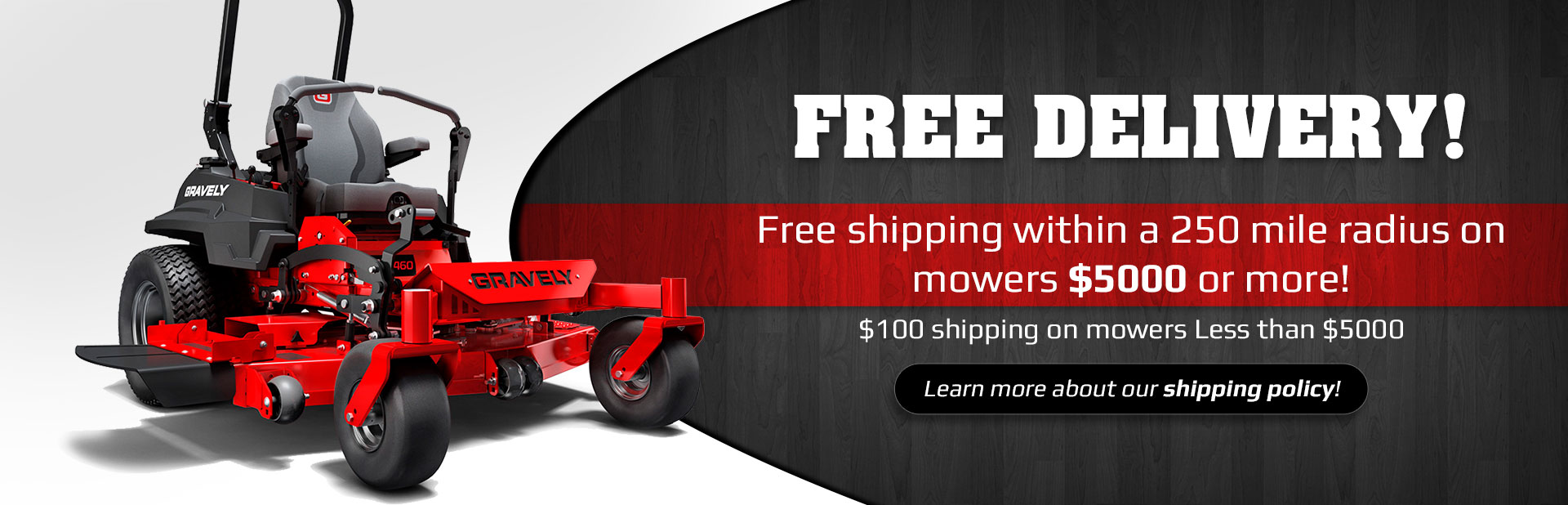 We offer free delivery and free shipping within a 250-mile radius! Click here to learn more about our shipping policy.