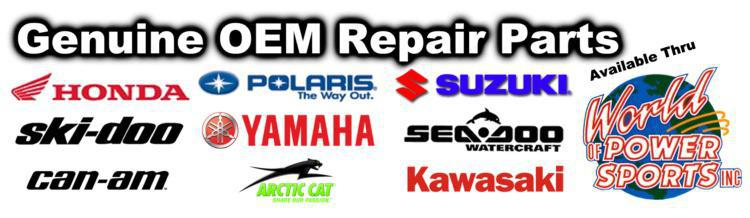 Genuine Parts for Kawasaki, Suzuki, Honda, Yamaha, Polaris, Sea-Doo, Ski-Doo, Can-Am, Arctic-Cat and More