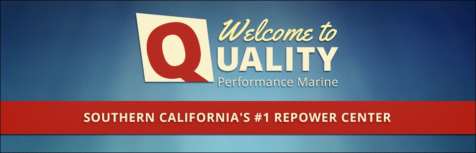 Welcome to Quality Performance Marine, southern California's #1 repower center! Contact us for details.