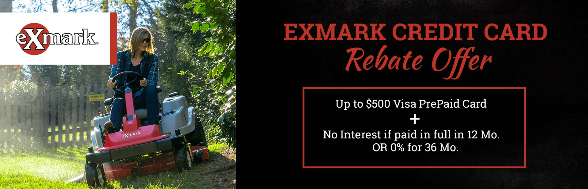 ExMark Credit Card Rebate Offer: Click here for details!