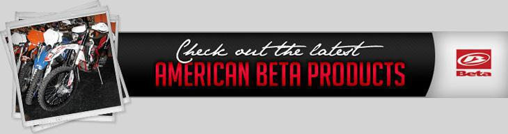 Check out the latest American Beta Products.