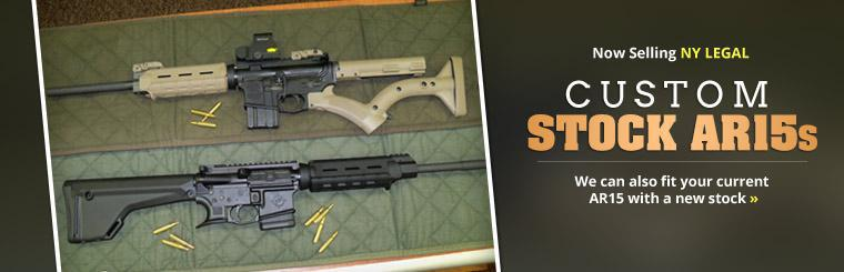 Now Selling NY Legal Custom Stock AR15s: We can also fit your current AR15 with a new stock.
