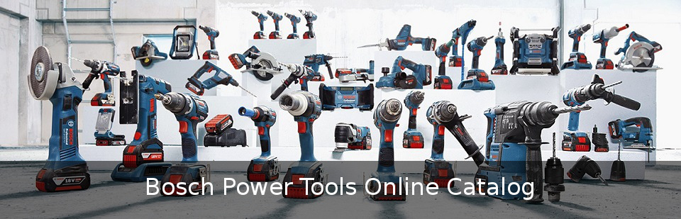 Bosch Power Tools Online Catalog