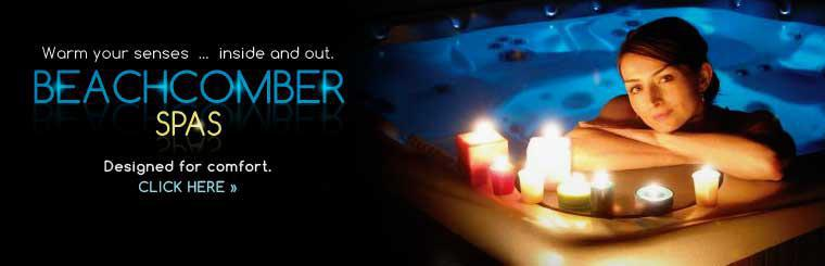 Click here to view Beachcomber spas.