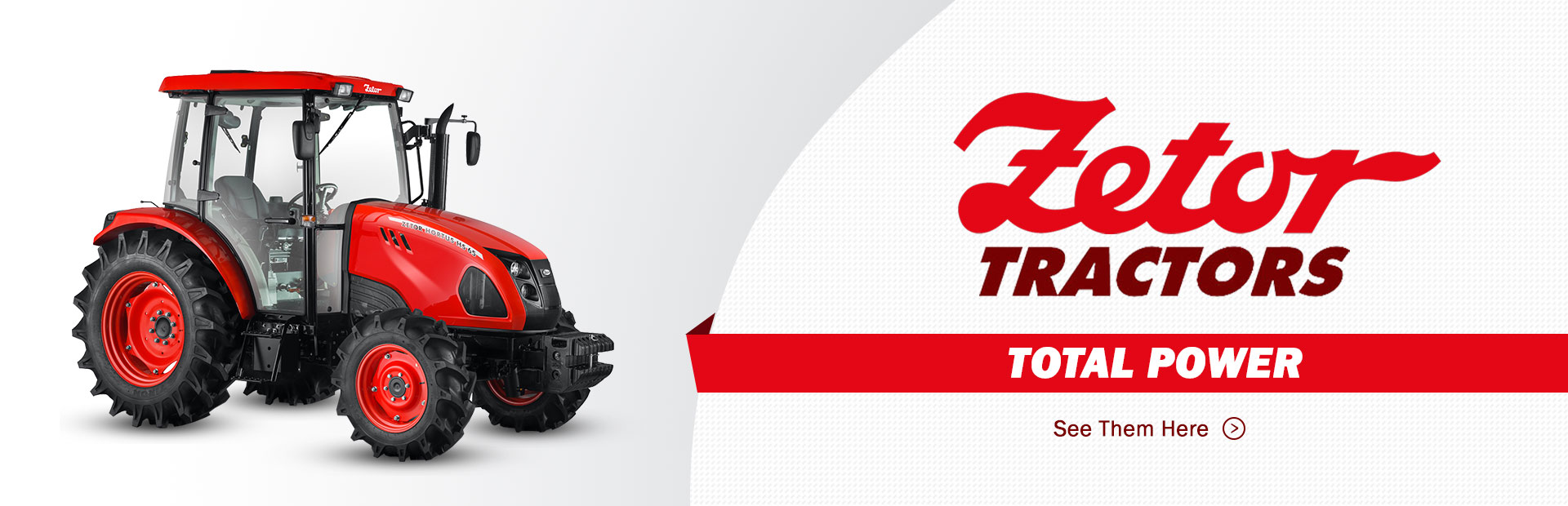 Zetor Tractors: Click here to view the lineup.