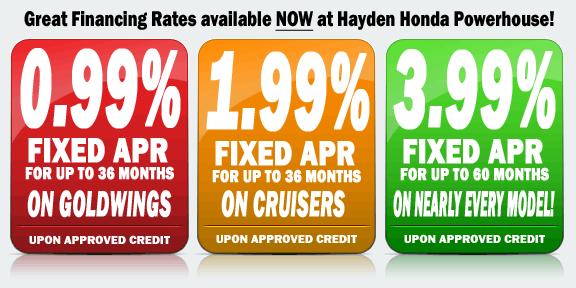 Great financing available at Hayden Honda Powerhouse