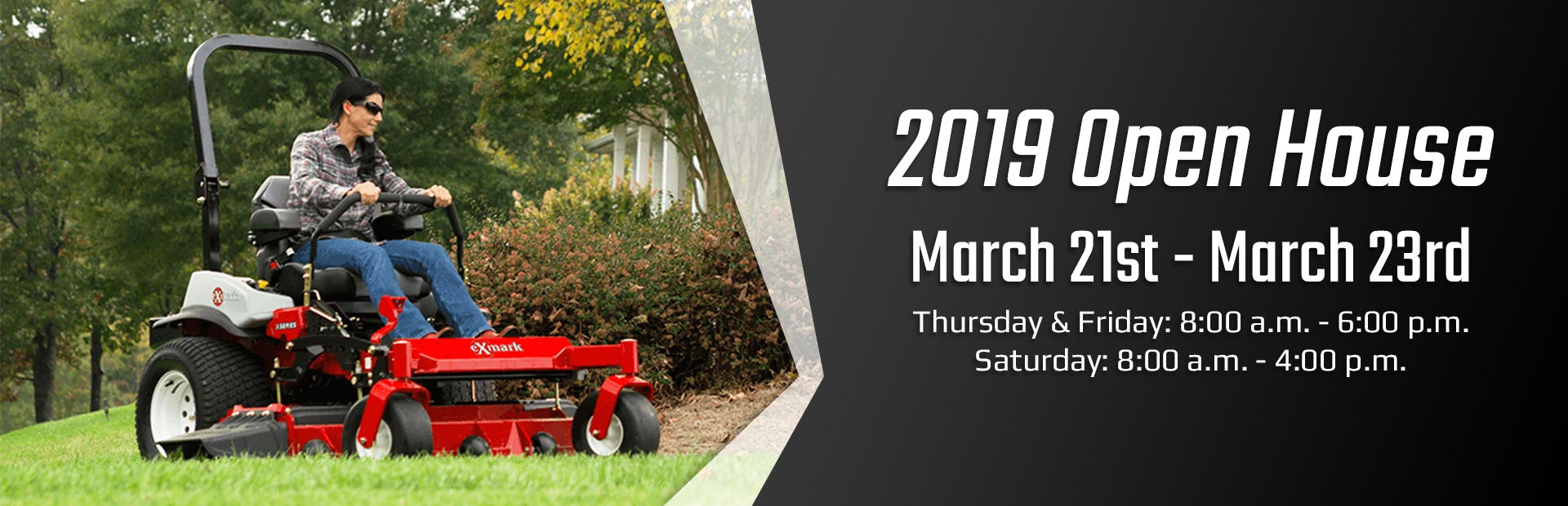 Join us March 21st - March 23rd for our 2019 Open House!