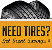 Need tires? Get great savings!