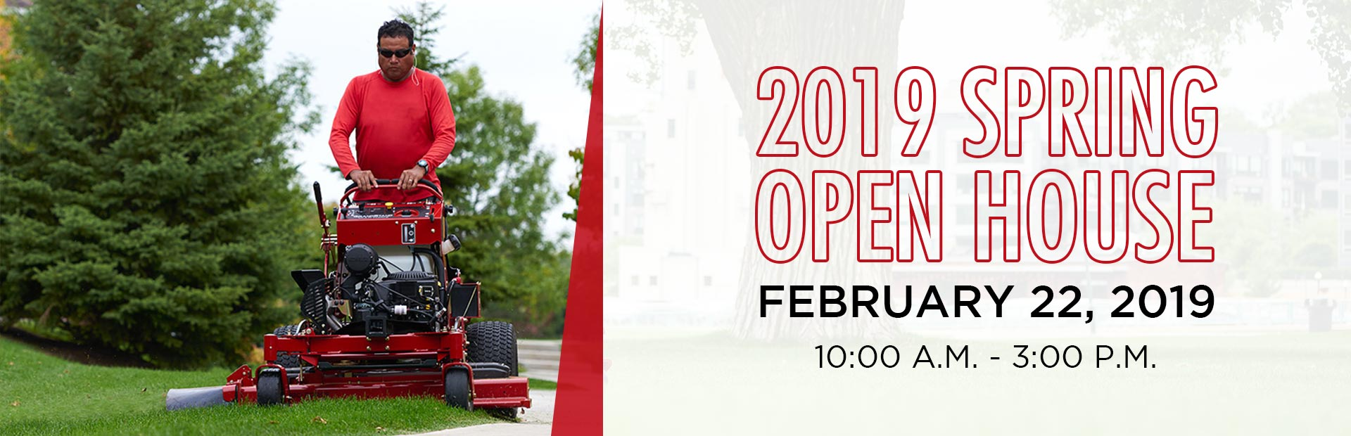 Join us February 22, 2019 for our 2019 Spring Open House!